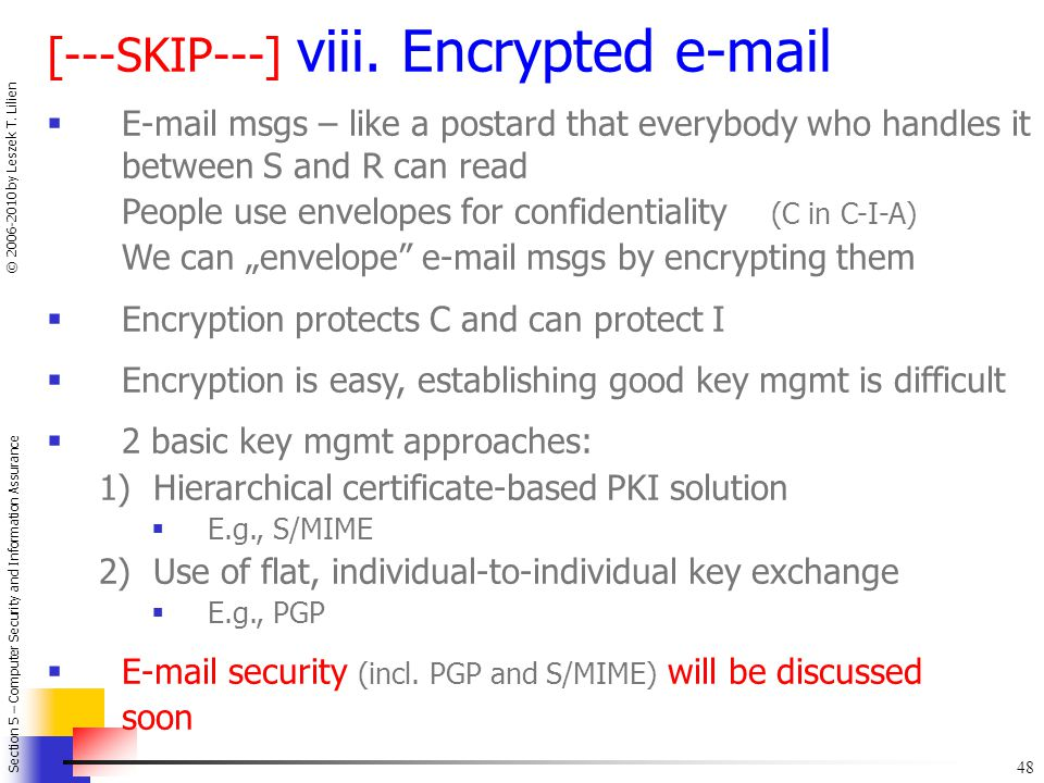 [---SKIP---] viii. Encrypted e-mail